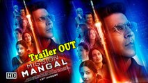 Akshay takes through epic journey with Mission Mangal |Trailer OUT