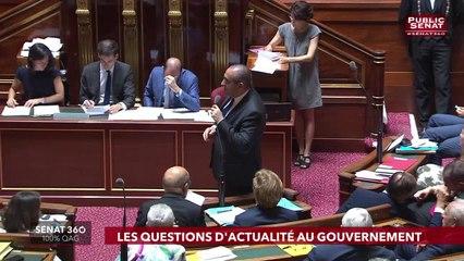 Les questions d'actualité au gouvernement - Sénat 360 (18/07/2019)