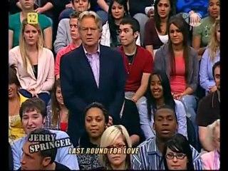 Jerry Springer Show - Ostatnia runda dla miłości