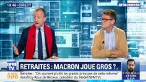 Retraites: Emmanuel Macron joue gros ?