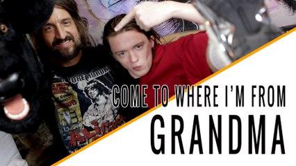 GRANDMA (Liam Hall): Come To Where I'm From Episode #11