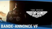 TOP GUN MAVERICK - Bande-Annonce Officielle (VF)
