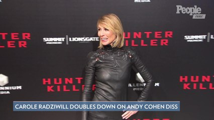 Carole Radziwill Explains Her Andy Cohen Diss, Says RHONY Was 'Getting Darker and Darker'