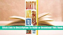 Full version  Dirty, Lazy, Keto Fast Food Guide: 10 Carbs or Less  Best Sellers Rank : #4