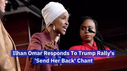 Ilhan Omar Responds To Trump's Latest Comments