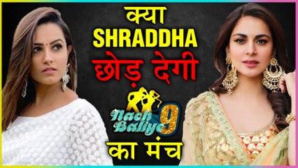 Shraddha Arya REACTS On Quitting Nach Baliye 9 And Being Jealous Of Anita Hassanandani