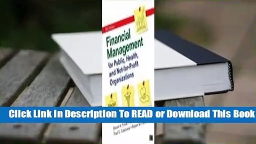 Online Financial Management for Public, Health, and Not-For-Profit Organizations  For Kindle