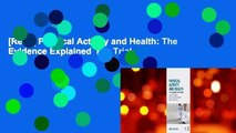 [Read] Physical Activity and Health: The Evidence Explained  For Trial