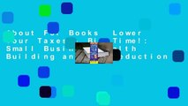 About For Books  Lower Your Taxes - Big Time!: Small Business Wealth Building and Tax Reduction