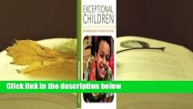 About For Books  Exceptional Children: An Introduction to Special Education  Best Sellers Rank : #1