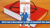 Full E-book Santo Remedio / Doctor Juan's Top 100 Home Remedies  For Online