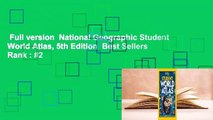 Full version  National Geographic Student World Atlas, 5th Edition  Best Sellers Rank : #2