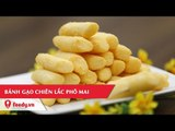 Hướng dẫn cách làm món Bánh gạo chiên lắc phô mai - Fried Rice Cakes Delicious Cheese Powder Shake
