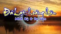 [Karaoke] ĐÀ LẠT HOÀNG HÔN - Minh Kỳ & Dạ Cầm (Giọng Nữ)