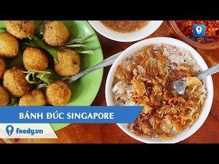 [Review] Ăn một lại muốn ăn hai món BÁNH ĐÚC SINGAPORE trên đường Đặng Văn Ngữ, Sài Gòn | Feedy VN