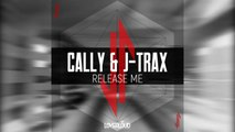 Cally, J-Trax - Release Me (Original Mix) - Official Preview (Loverloud Records)