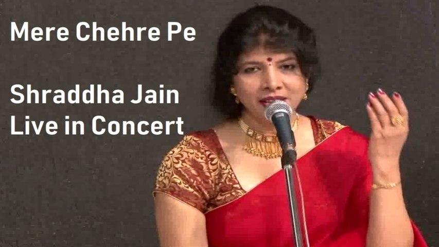 Shraddha Jain - Mere Chehre Pe | Ghazal | Live in Concert