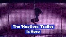 'Hustlers' Movie Reveals New Footage
