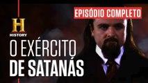 EPISÓDIO COMPLETO | EFEITO NOSTRADAMUS | O Exército de Satanás | HISTORY