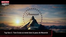 Top Gun 2 : Tom Cruise se remet dans la peau de Maverick (vidéo)