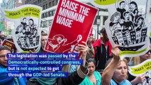 Congress Passes Measure for $15 Per Hour Minimum Wage
