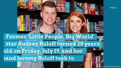 Happy Birthday, Audrey Roloff! Husband Jeremy Says He's 'Thankful God Made Them Teammates' in Touching Post