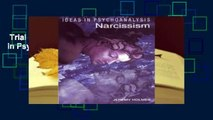 Trial New Releases  Narcissism (Ideas in Psychoanalysis) by Jeremy Holmes