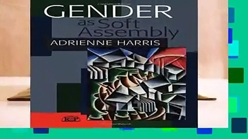 Trial New Releases  Gender as Soft Assembly (Relational Perspectives Book Series) by Adrienne