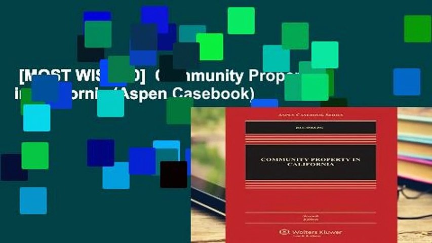 [MOST WISHED]  Community Property in California (Aspen Casebook)