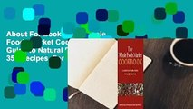 About For Books  The Whole Foods Market Cookbook: A Guide to Natural Foods with 350 Recipes  For