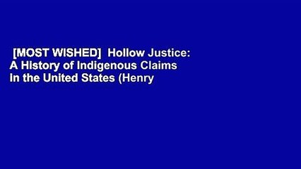 [MOST WISHED]  Hollow Justice: A History of Indigenous Claims in the United States (Henry Roe