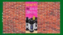 Instant Pot Mini Cookbook: 200+ Easy and Delicious Mouthwatering Recipes for All Mini Instant