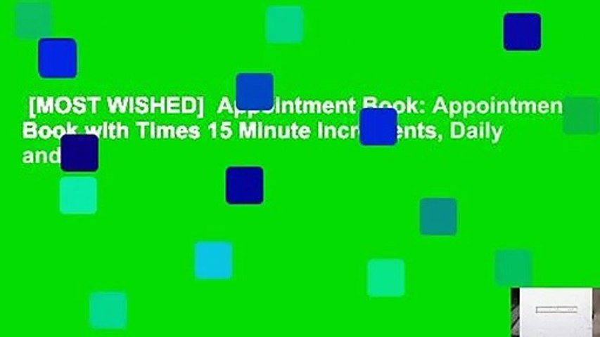 [MOST WISHED]  Appointment Book: Appointment Book with Times 15 Minute Increments, Daily and