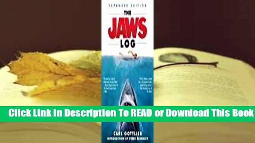Online The Jaws Log: Expanded Edition  For Kindle
