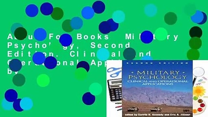 About For Books  Military Psychology, Second Edition: Clinical and Operational Applications by