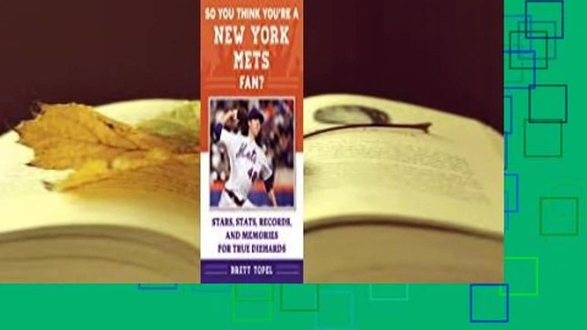 About For Books  So You Think You're a New York Mets Fan?: Stars, Stats, Records, and Memories for