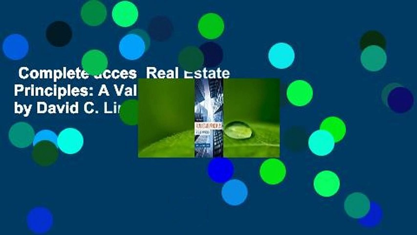 Complete acces  Real Estate Principles: A Value Approach by David C. Ling