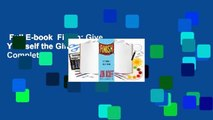 Full E-book  Finish: Give Yourself the Gift of Done Complete