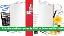 Be Our Guest: Perfecting the art of customer service  Review