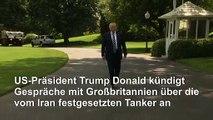 Trump: Nichts als Ärger mit dem Iran