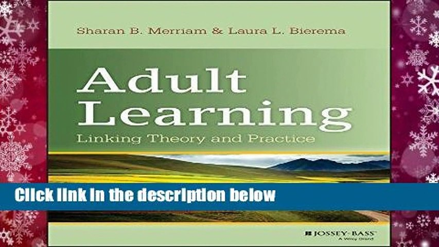 [Read] Adult Learning: Linking Theory and Practice  Review