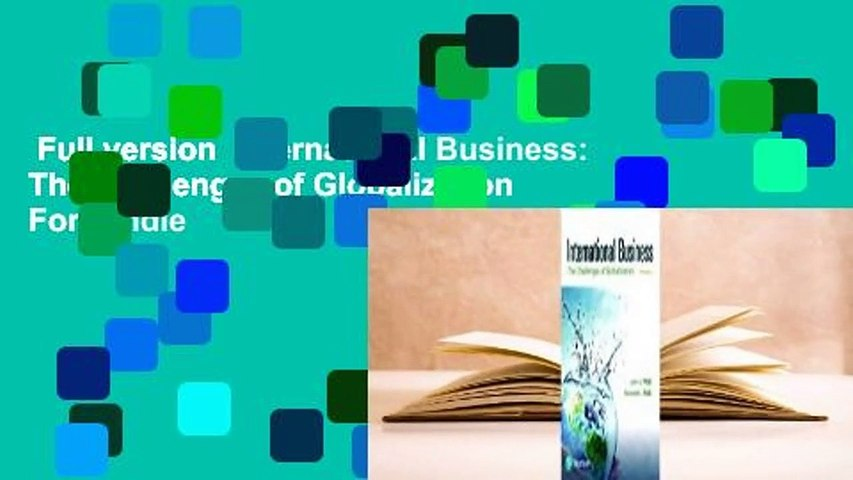 Full version  International Business: The Challenges of Globalization  For Kindle