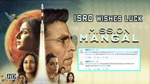 ISRO wishes luck to 'Mission Mangal' team