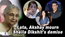 Lata, Akshay mourn Sheila Dikshit's demise