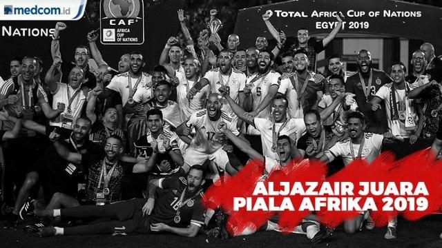 Kalahkan Senegal, Aljazair Juara Piala Afrika 2019