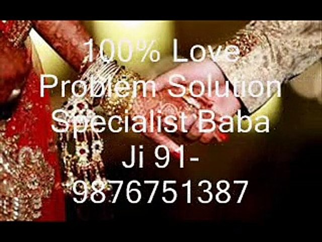 +91-9876751387 Love Problem SoluTion Specialist Astrologer