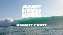 AMP SESSIONS: Desert Point