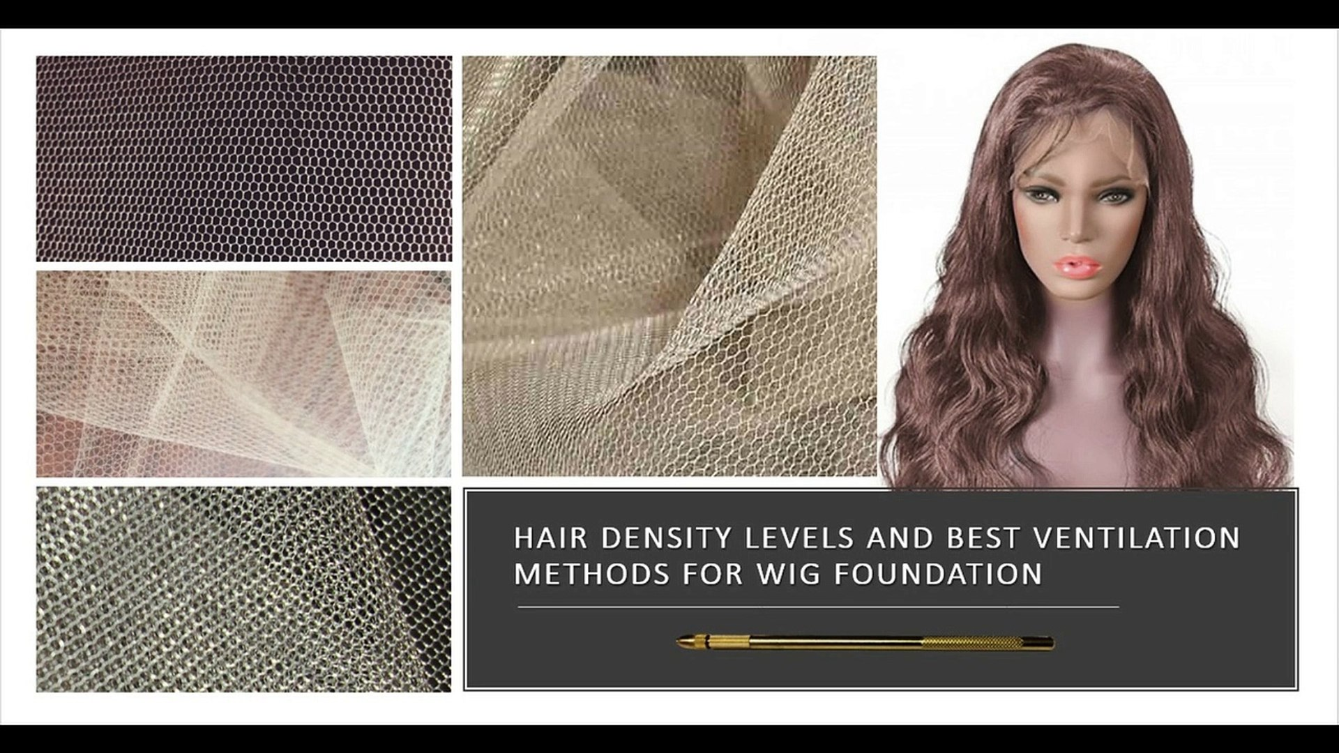 Hair Density and Best Ventilating Methods    Learn how the thickness of hair and the type of knot wi