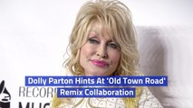Dolly Parton Might Be Involved With The 'Old Town Road'