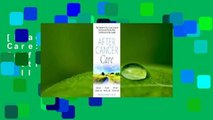 [Read] After Cancer Care: The Definitive Self-Care Guide to Getting and Staying Well for Patients